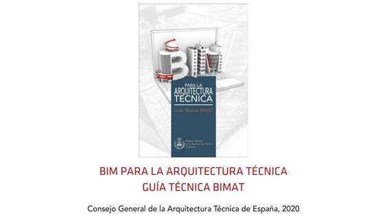 """Guía BIM, para la Arquitectura Técnica, BIMAT"""" nueva publicación con colaboración de Ibim"""